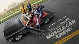 Kevin Hart's Muscle Car Crew (2021)