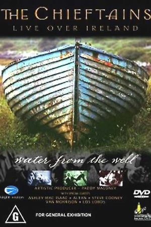 The Chieftains - Live Over Ireland: Water From The Well