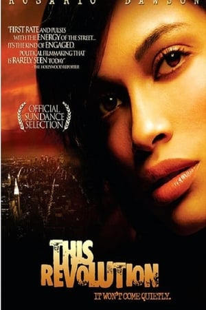This Revolution-Rosario Dawson