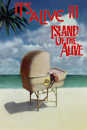 It's Alive III: Island of the Alive-Azwaad Movie Database