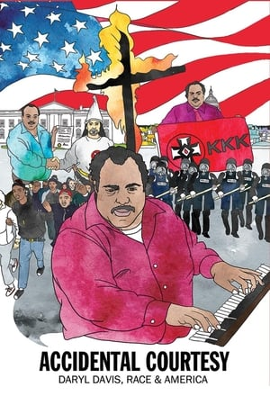 Accidental Courtesy: Daryl Davis, Race & America