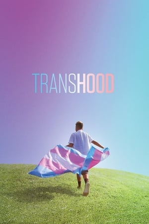 Watch Transhood Full Movie