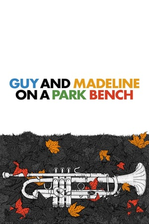 Guy & Madeline On a Park Bench film posters