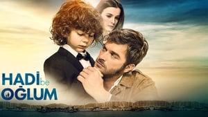 Hadi Be Oğlum (2018)
