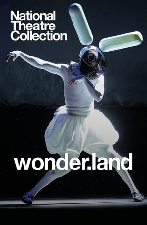 National Theatre Collection: wonder.land