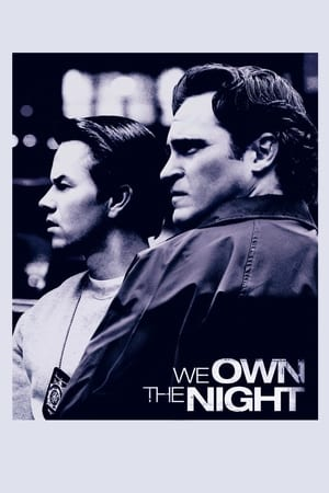 We Own The Night (2007) is one of the best Movies About New York