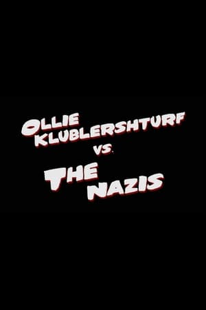 Ollie Klublershturf vs. the Nazis