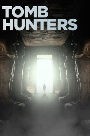 Tomb Hunters – Season 1
