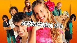series from 2008-2008: Atracción x4