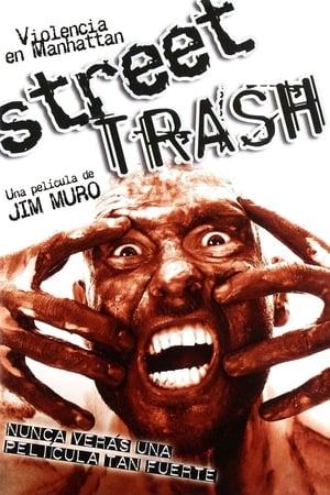 Street Trash: Violencia en Manhattan