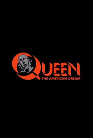 Queen : The American Dream (2017)