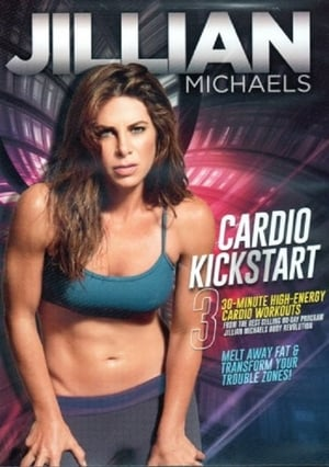 Jillian Michaels Cardio Kickstart (2016)