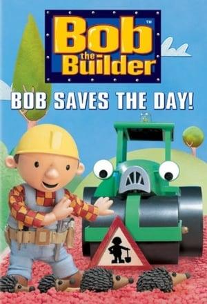Bob the Builder: Bob Saves the Day!