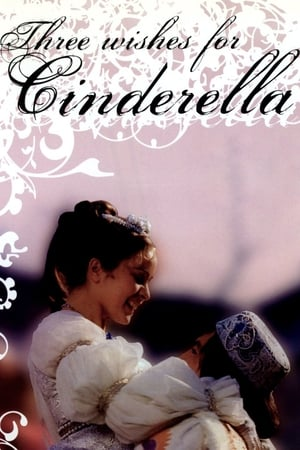 Three Wishes for Cinderella