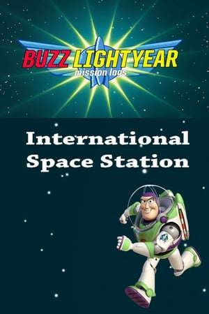 Buzz Lightyear Mission Logs - International Space Station