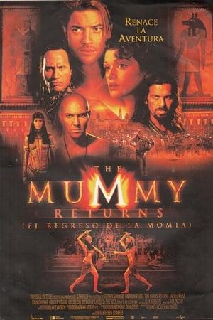 The Mummy Returns (El regreso de la momia)