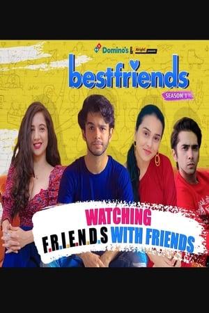 Watch Bestfriends Online