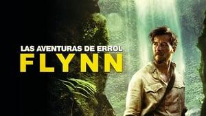 Las aventuras de Errol Flynn (2018)