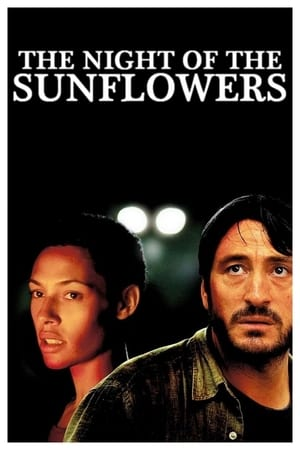 The Night of the Sunflowers (2006)
