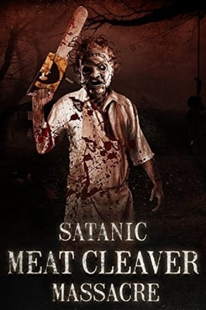 Satanic Meat Cleaver Massacre (2017)