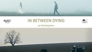 In Between Dying (2020)
