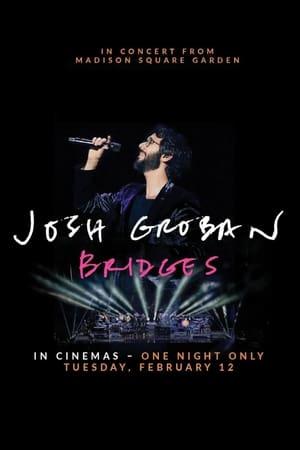 Josh Groban Bridges: In Concert from Madison Square Garden