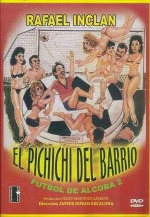 El Pichichi del Barrio streaming