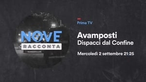 Avamposti – Dispacci dal confine
