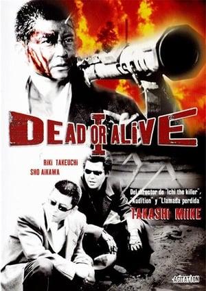 Dead or alive I