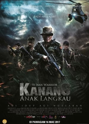 Kanang Anak Langkau: The Iban Warrior (2017)