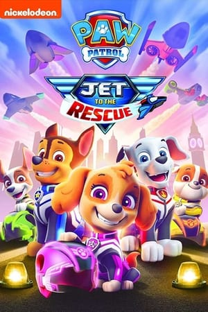 poster PAW Patrol: Jet to the Rescue