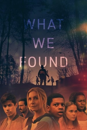 Watch What We Found Full Movie
