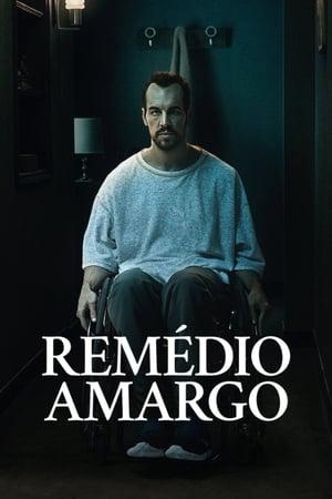 Remédio Amargo - Poster