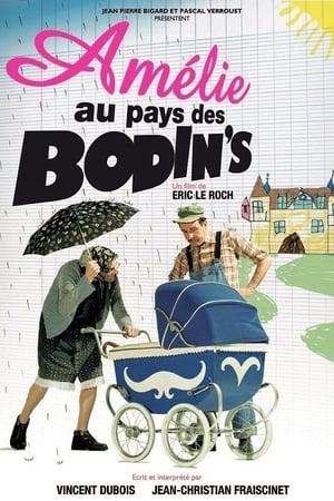 Amélie au pays des Bodin's (2010)