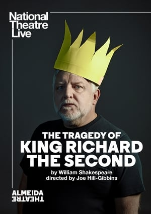National Theatre Live: The Tragedy of King Richard the Second (2019)