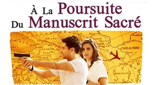 A la poursuite du manuscrit sacré (2016)