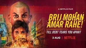 Brij Mohan Amar Rahe! (2018) Bollywood Full Movie Watch Online Free Download HD