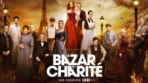 Le bazar de la charite (The Bonfire of Destiny) – Flăcările destinului