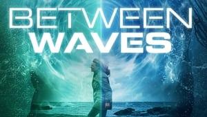 Between Waves 2020