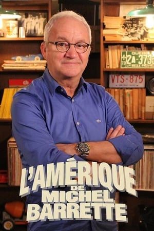 L'Amérique de Michel Barrette
