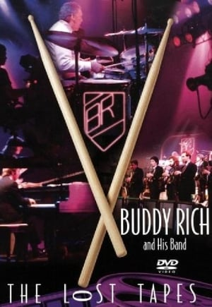 Buddy Rich: The Lost Tapes (2002)
