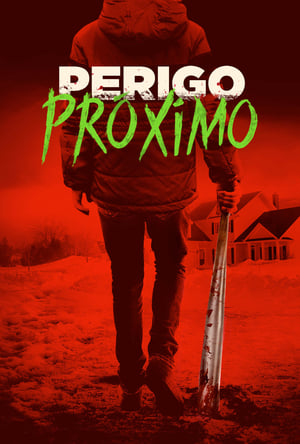 Perigo Próximo Torrent, Download, movie, filme, poster