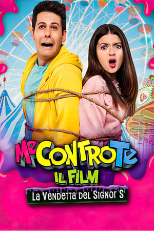 Watch Me contro Te: Il film - La vendetta del Signor S Full Movie