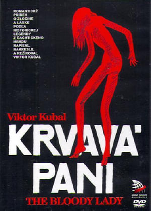 Krvavá Pani – The Bloody Lady