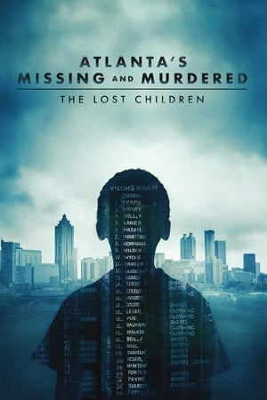 Atlanta's Missing and Murdered: The Lost Children S01 Torrent, Download, movie, filme, poster