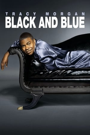 Tracy Morgan: Black & Blue