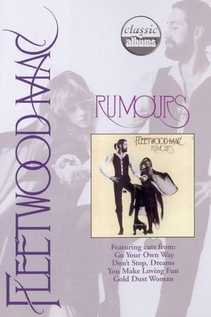 Classic Albums: Fleetwood Mac - Rumours (2001)