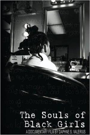 The Souls of Black Girls (2008)
