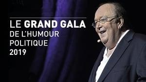 Le Grand Gala de l'Humour Politique (2019)