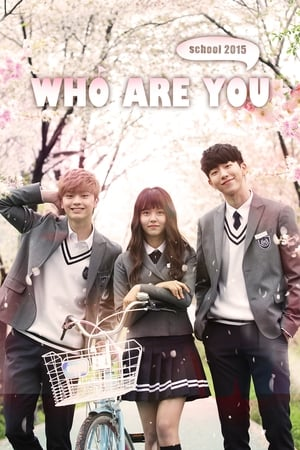 Who Are You: School 2015 (2015) Subtitle Indonesia